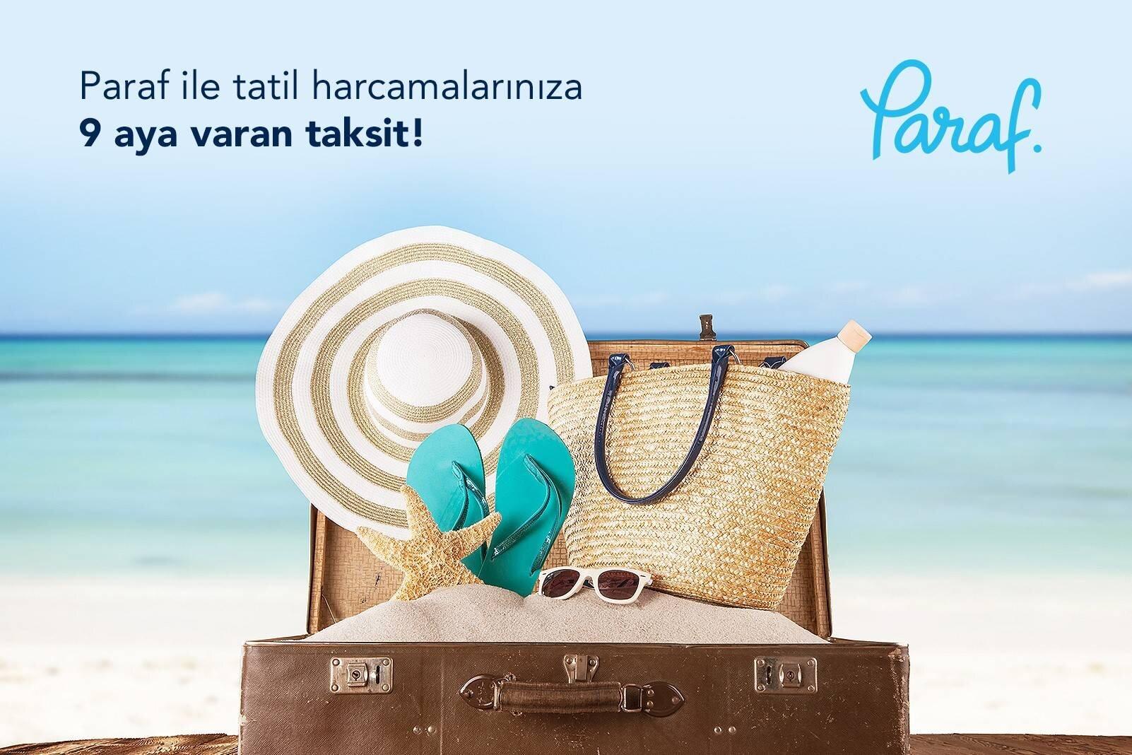 Paraf Card ile Tatil Harcamalarınıza 9 Aya Varan Taksit!