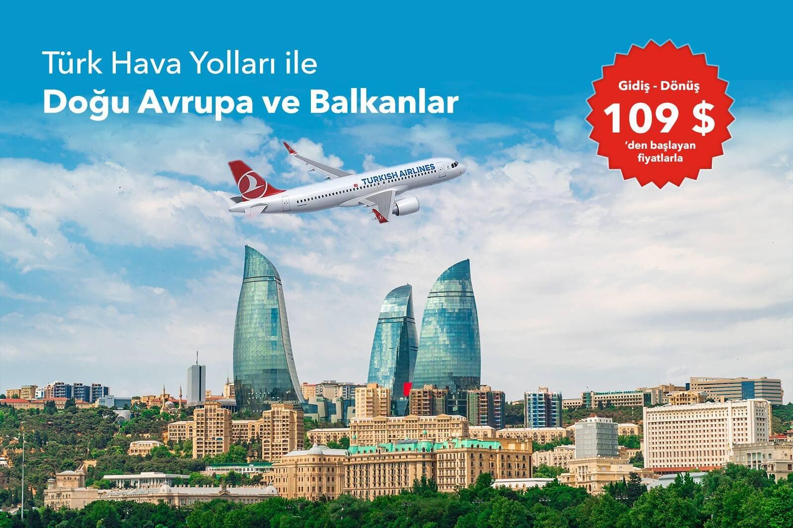THY ile Doğu Avrupa ve Balkanlara Avantajlı Fiyatlarla Uçun
